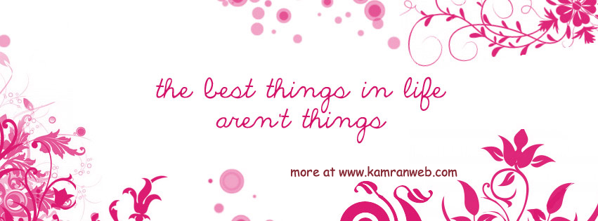 Quotes Timeline Cover - The Best Things In Life Cover