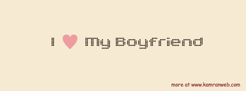 Girly Timeline Cover - I love my boyfriend Cover